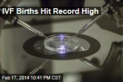 IVF Births Hit Record High