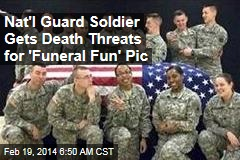 National Guard 'Funeral Fun' Pic Sparks Outrage