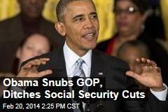 Obama Snubs GOP, Ditches Social Security Cuts