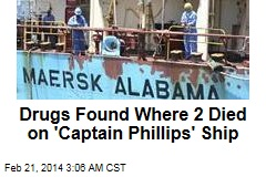 Drugs Found Where 2 Died on 'Captain Phillips' Ship