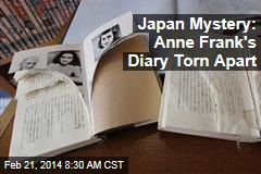 Japan Mystery: Anne Frank's Diary Torn Apart