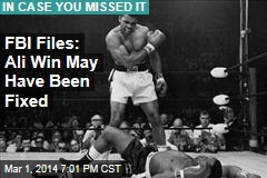 FBI Files: Ali Win May Have Been Fixed