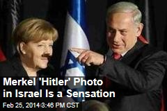 Merkel 'Hitler' Photo in Israel Is a Sensation