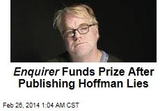 Enquirer Funds Prize After Publishing Hoffman Lies