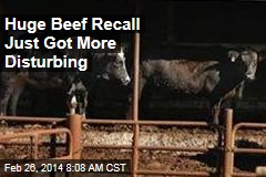 Huge Beef Recall Just Got More Disturbing