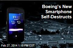 Boeing's New Smartphone Self-Destructs