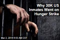 Why 30K US Inmates Went on Hunger Strike