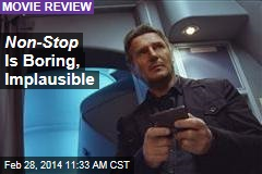 Non-Stop Is Boring, Implausible