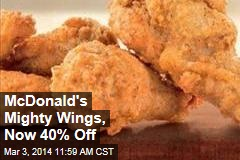 McDonald's Mighty Wings, Now 40% Off