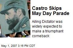 Castro Skips May Day Parade