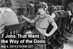 7 Jobs That Went the Way of the Dodo