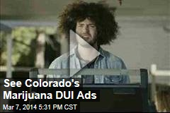 See Colorado's Marijuana DUI Ads