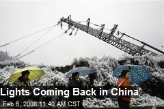 Lights Coming Back in China