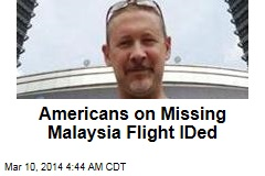 Americans on Missing Malaysia Flight IDed