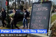 Peter Lanza Tells His Story