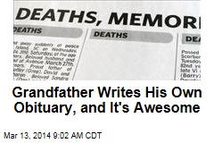 Grandfather Writes His Own Obituary, and It's Awesome