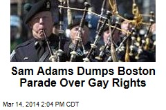Sam Adams Dumps Boston Parade Over Gay Rights