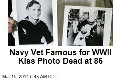 Navy Vet Famous for WWII Kiss Photo Dead at 86
