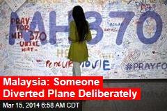 Malaysia: Someone Diverted Plane Deliberately