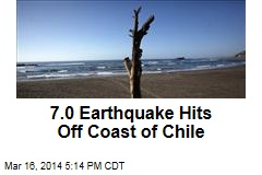 7.0 Earthquake Hits Off Coast of Chile