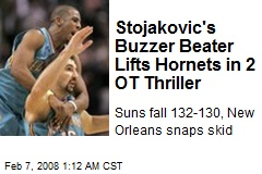 Stojakovic's Buzzer Beater Lifts Hornets in 2 OT Thriller