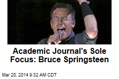 Academic Journal's Sole Focus: Bruce Springsteen