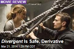 Divergent Is Safe, Derivative