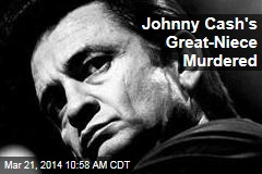 Johnny Cash's Great-Niece Murdered