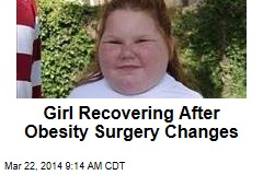 Girl Recovering After Obesity Surgery Changes