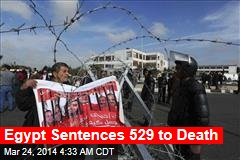 Egypt Sentences 529 Morsi Supporters to Death