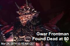 GWAR Frontman Found Dead at 50