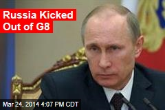 Russia Kicked Out of G8