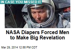 NASA diapers forced men to make big revelation