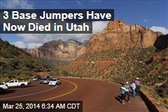 2 Utah Base Jumpers Die in One Weekend
