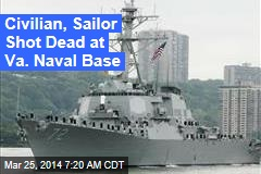 Civilian, Sailor Shot Dead at Va. Naval Base