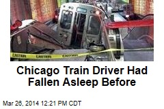 Chicago Train Driver Admits Dozing Off