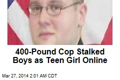 400-Pound Cop Posed as Teen Girl Online