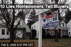 10 Lies Homeowners Tell Buyers