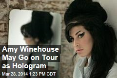 Amy Winehouse May Go on Tour as Hologram