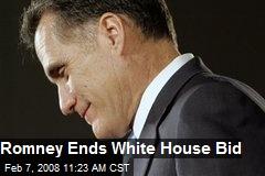 Romney Ends White House Bid