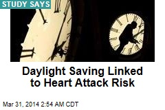 Daylight Saving Linked to Heart Attack Risk