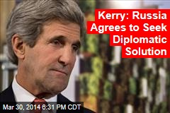 Kerry: Russia Agrees to Seek Diplomatic Solution