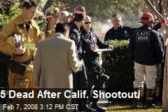 5 Dead After Calif. Shootout