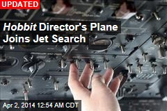 UK Submarine, Hobbit Director's Plane Join Jet Search