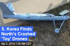 S. Korea Finds North's Crashed 'Toy Plane' Drones