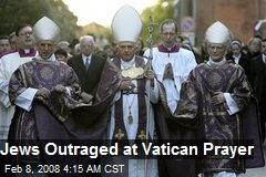 Jews Outraged at Vatican Prayer