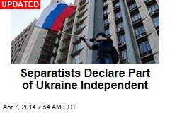 Pro-Russia Protesters Storm Ukraine Buildings