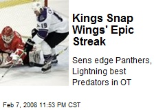 Kings Snap Wings' Epic Streak