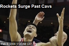 Rockets Surge Past Cavs