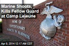 Marine Shoots, Kills Fellow Guard at Camp Lejeune